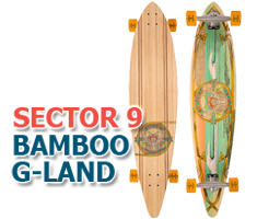 Sector 9 Bamboo G Land