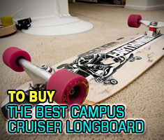 The Best Campus Cruiser Longboard