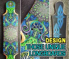 Design Those Unique Longboards