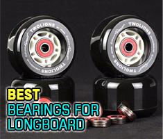 Best Bearings for Longboards
