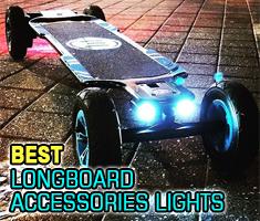 Best Longboard Accessories Lights