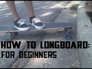 How to Longboard for Beginners