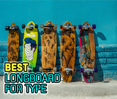 Best Longboards For Type
