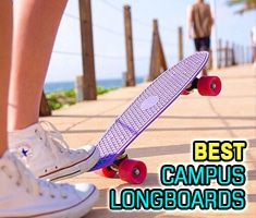 Best Campus Longboards You Need To Know