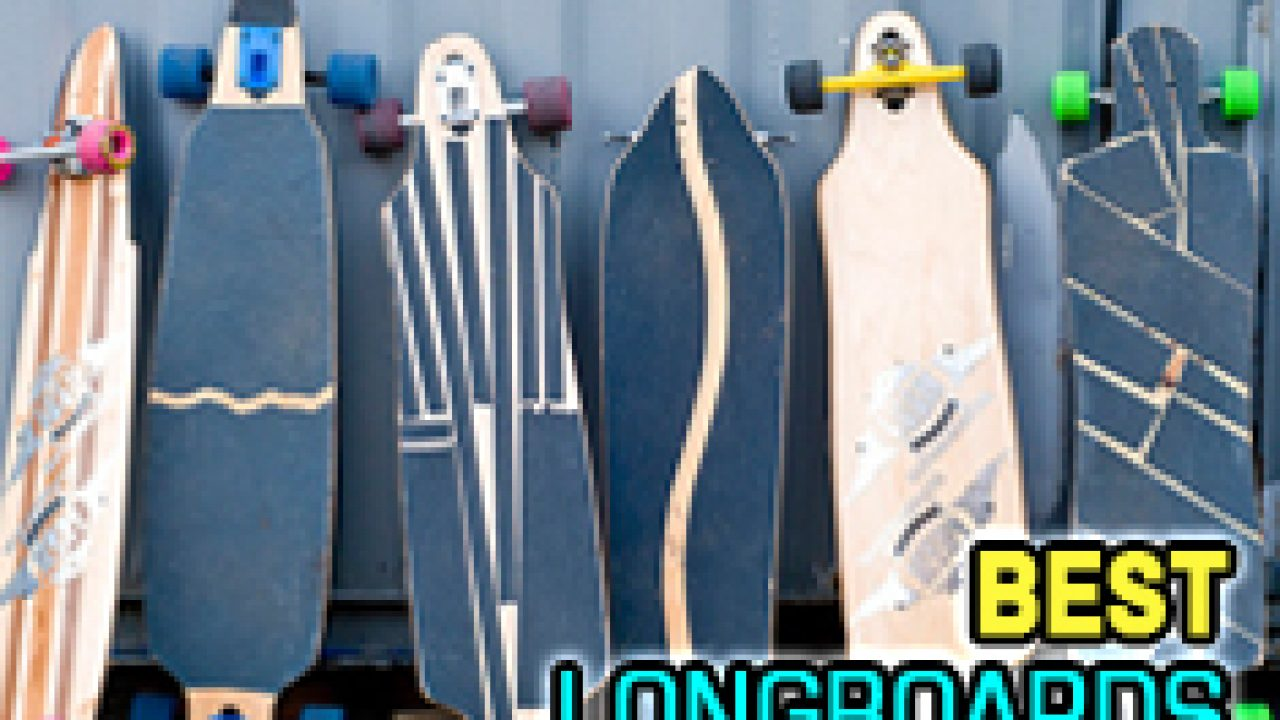 Best Longboard Decks | Best Longboards – Set Your Heart on