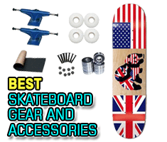 Best Skateboard Gear and Accessories