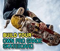 Build Pro Grade Skateboard