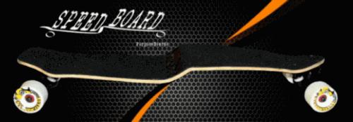 Speed board Longboards