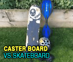 Caster Board Vs. Skateboard