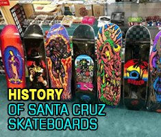 History of Santa Cruz Skateboards