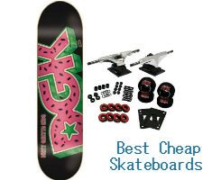 Best Cheap Skateboards
