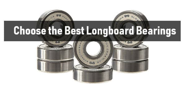 Choose the Best Longboard Bearings